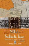 Millet-i Sadıkada İsyan & Ermeni Komitacıların Gizli Mektupları (1878-1923)