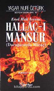 Hallac-ı Mansur & Enel Hak İsyanı (Darağacında Miraç) (2 Cilt Takım)