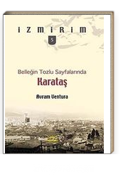 Belleğin Tozlu Sayfalarında: Karataş / İzmirim- 5