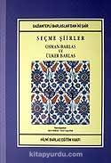 Seçme Şiirler / Osman Barlas ve Ülker Barlas / Gaziantepli Barlaslar'dan İki Şair