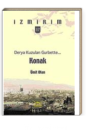 Derya Kuzuları Gurbette: Konak / İzmirim - 37