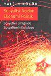 Sosyalist Açıdan Ekonomi Politik & Sovyetler Birliğinde Sosyalizmin Kuruluşu