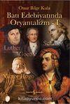 Batı Edebiyatında Oryantalizm - I