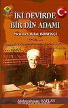 İki Devirde Bir Din Adamı & Mehmet Rifat Börekçi