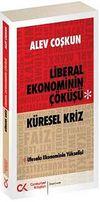 Küresel Kriz & Liberal Ekonominin Çöküşü