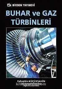 Buhar ve Gaz Türbinleri