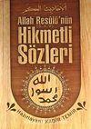 Allah Resulü'nün (s.a.v.) Hikmetli Sözleri