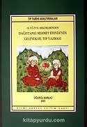 Dağıstanlı Mehmet Efendi'nin Geleneksel Tıp Yazması / 18. Yüzyıl Hekimlerinden