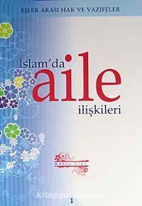İslam'da Aile İlişkileri 1Eşler Arası Hak ve Vazifeler - Kübra Ülkü pdf epub