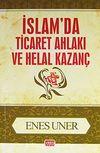 İslamda Ticaret Ahlakı ve Helal Kazanç cep boy
