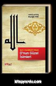 O'nun Güzel İsimleri & Şerh-i Esmaillahi'l-Hüsna