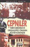 Çepniler & Tarihi Serüveni ve Giresun-Espiye Yöresinin Kültür Kökenleri