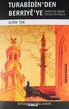 Turabidin'den Berriye'ye & Aşiretler - Dinler - Diller - Kültürler