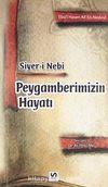 Siyer-i Nebi Peygamberimizin Hayatı