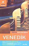 Venedik - Cepte Gezi Rehberi