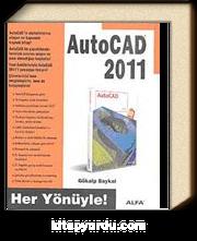 Her Yönüyle AutoCAD 2011
