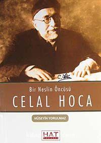 Celal HocaBir Neslin Öncüsü - Hüseyin Yorulmaz pdf epub