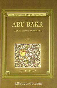 Abu Bakr & The Pinnacle of Truthfulness