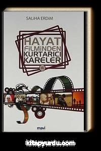 Hayat Filminden Kurtarıcı Kareler 2