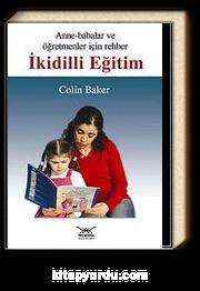 İkidilli Eğitim & Anne-Babalar ve Öğretmenler İçin Rehber