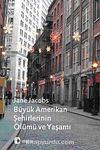 Büyük Amerikan Şehirlerinin Ölümü ve Yaşamı