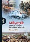 Milliyetçilik & Tarihte ve Türklerde Din Millet ve Milliyetçilik