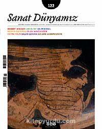 Sanat Dünyamız İki Aylık Kültür ve Sanat Dergisi Sayı:122 Mayıs - Haziran 2011 - Kollektif pdf epub