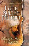 Fatih Sultan Mehmet & Fatih'in İçoğlanı Anlatıyor