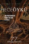 Yıl:13 Sayı:77 Ekim-Kasım 2016 Hece Öykü İki Aylık Öykü Dergisi
