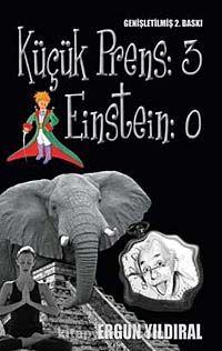 Küçük Prens:3 Einstein:0 - Ergun Yıldıral pdf epub