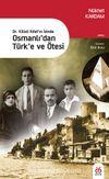 Dr. Kilisli Rıfat'ın İzinde Osmanlı'dan Türk'e ve Ötesi
