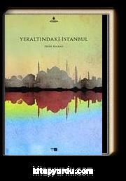 Yeraltındaki İstanbul