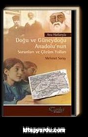 Doğu ve Güneydoğu Anadolu'nun Sorunları ve Çözüm Yolları