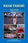 Kesk Tarihi & Kamu Çalışanlarının Sendikal Mücadele Süreci