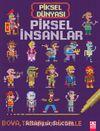 Piksel Dünyası - Piksel İnsanlar