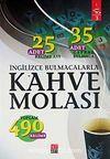 İngilizce Bulmacalarla Kahve Molası -3