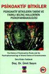 Psikoaktif Bitkiler & Psikoaktif Bitkilerin Tarihi ve Farklı Bilinç Hallerinin Psikofarmakolojisi