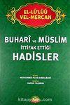 El-Lü'lüü vel Mercan - Buhari ve Müslim İttifak Ettiği Hadisler (İthal)
