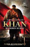 Göktanrı'nın Elçisi Khan & Bozkırın Kurdu