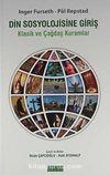 Din Sosyolojisine Giriş & Klasik ve Çağdaş Kuramlar