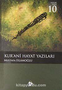 Kur'ani Hayat Yazıları