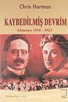 Kaybedilmiş Devrim & Almanya 1918-1923