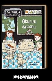 Okulun Gizemi / Lasse Maja Dedektif Bürosu