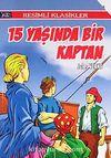 15 Yaşında Bir Kaptan / Resimli Klasikler