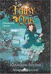Fairy Oak -2 / Karanlığın Büyüsü