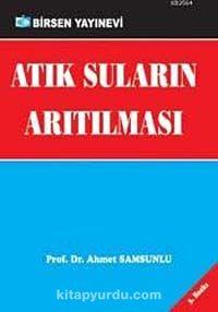 Atık Suların Arıtılması - Ahmet Samsunlu pdf epub