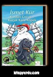Kardan Çocuk ve Küçük Kara Köpek