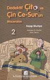 Kayıp Mumya / Dedektif Çito ve Çin Ce-Sur'un Maceraları -2
