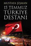 15 Temmuz Türkiye Destanı