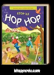 Ezop ile Hop Hop / Masallarla Değer Eğitimi